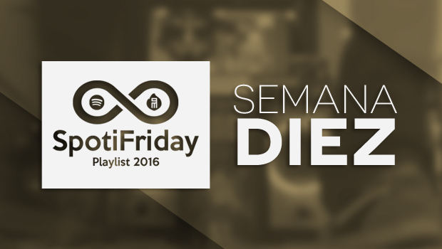 spotifriday-p2016-w10