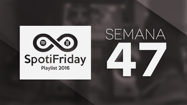 spotifriday-p2016-w47