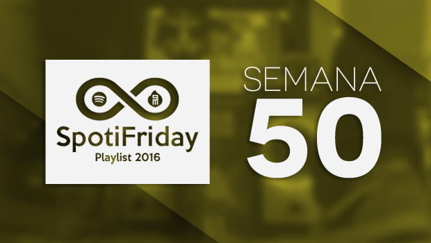 spotifriday-p2016-w50